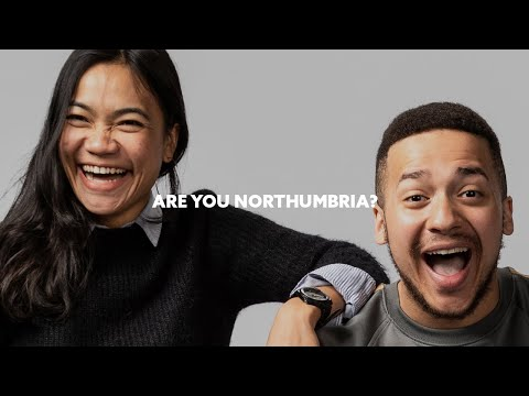 Student Life - Are You Northumbria? #IAmNorthumbria