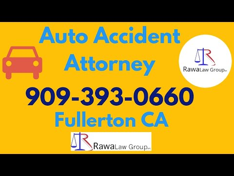 Auto Accident Lawyer in Fullerton California \u2013 Truck Accident \u2013 Personal Injury \u2013 Workers