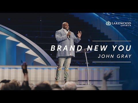 John Gray - Brand New You