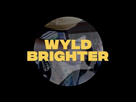 WYLD - Brighter (Live Lockdown Session)