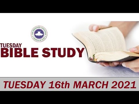RCCG MARCH 16th 2021 BIBLE STUDY