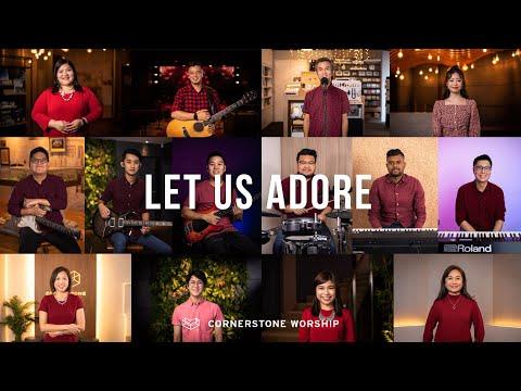 Let Us Adore (Hillsong)  Cornerstone Worship