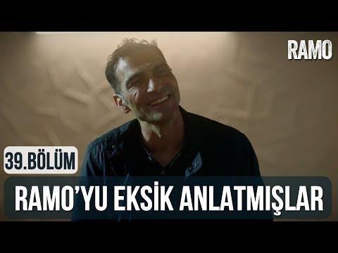 Ramo'yu Sana Eksik Anlatmışlar | Ramo 39.Bölüm