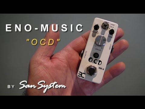 """Guitar Effects - ENO MUSIC DSO-2  """"OCD"""""""