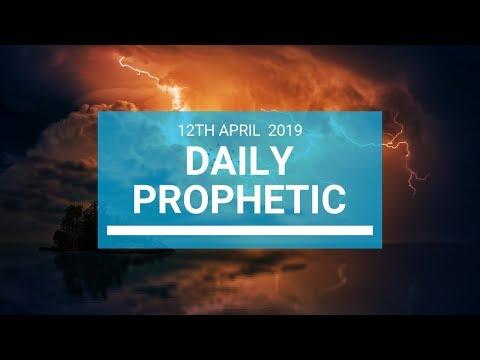 Daily Prophetic 12 April 2019