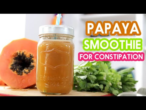 Papaya Smoothie for constipation