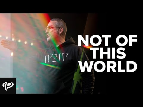 Not Of This World  Turning Point Church