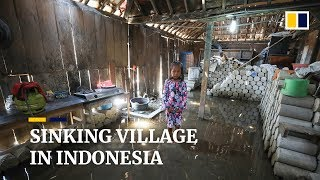 This Indonesian village is sinking due to climate change