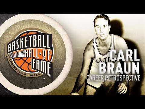 Carl Braun | Hall of Fame Career Retrospective