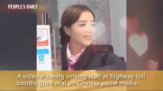 Smiling staff at Chinese highway toll booths deserve a big round of applause