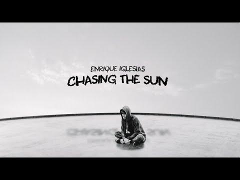 Enrique Iglesias – CHASING THE SUN (Lyric Video)
