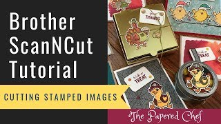 Brother ScanNCut Tutorial - Cutting Stamped Images - Birds of a Feather - 2019 Holiday Catalog