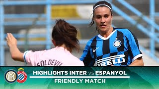 INTER WOMEN 3-2 ESPANYOL | FRIENDLY MATCH HIGHLIGHTS