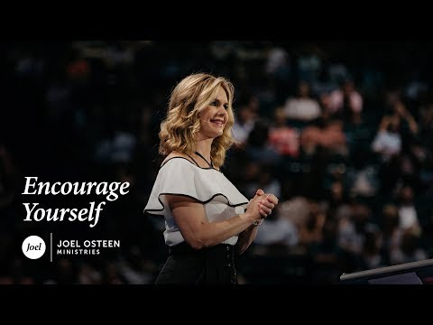 Encourage Yourself  Victoria Osteen