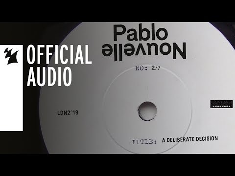 Pablo Nouvelle - A Deliberate Decision - UCGZXYc32ri4D0gSLPf2pZXQ