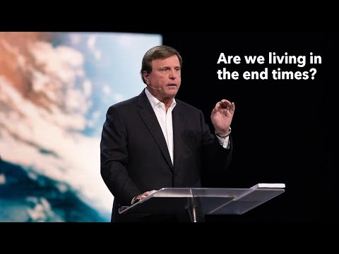 Are We Living in the End Times?  Pastor Jimmy Evans