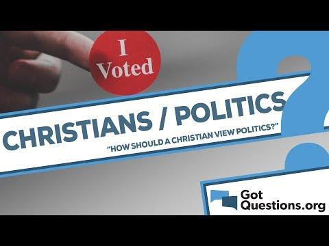 How should a Christian view politics?