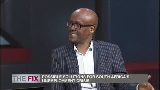 The Fix| Economists offer Practical ways to tackle unemployment| 4 August 2019