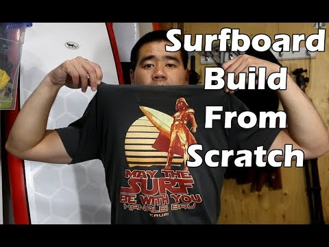 How to Make a Surfboard from Scratch - From Start to Finish - UCAn_HKnYFSombNl-Y-LjwyA
