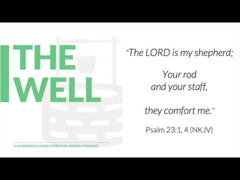 E11 Your Rod, Your Staff, My Comfort (Psalm 23:1, 4)
