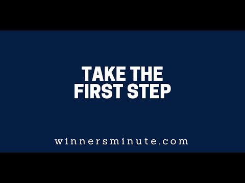 Take the First Step  The Winner's Minute With Mac Hammond