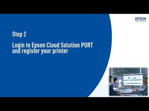 Epson Cloud Solution PORT - Registration Guide