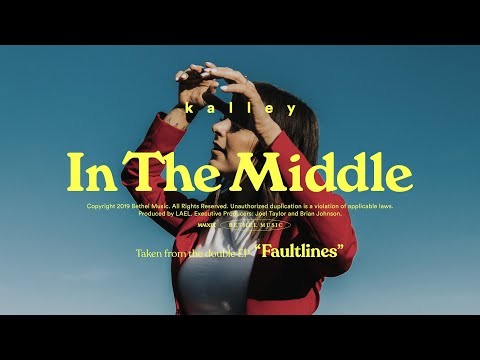 In the Middle of It - kalley  Fautlines
