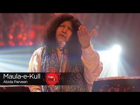 Maula-e-Kull Lyrics - Abida Parveen   Coke Studio 9