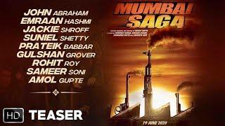 MUMBAI SAGA - Teaser | First Look | John, Emraan, Jackie, Suniel, Prateik, Gulshan,Rohit, Amol