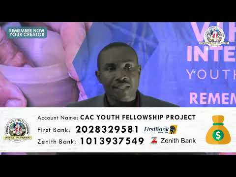 CAC YOUTH FELLOWSHIP VIRTUAL INTERNATIONAL CONFERENCE  DAY 2 [EVENING SESSION]  27TH AUGUST 2020.