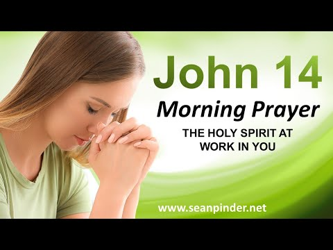 The Holy Spirit at Work in You - Morning Prayer