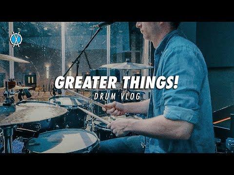 Drum Vlog // Greater Things!