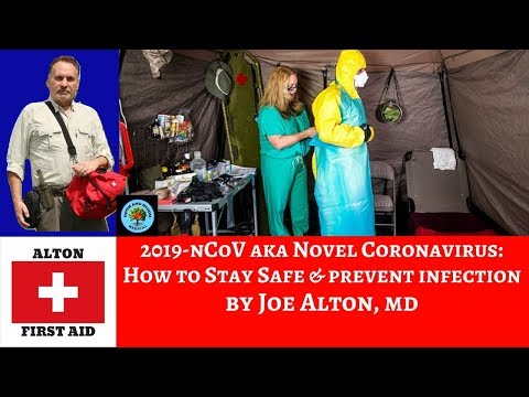 Coronavirus 2019-nCoV: How to Keep You and Your Family Safe, By Dr. Alton