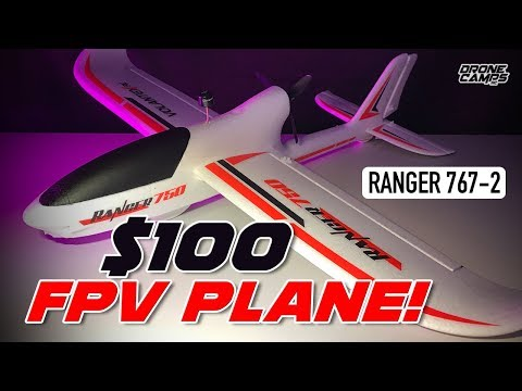 $100 FPV PLANE! - VolantexRC Ranger 767-2 / 750 RTF Plane - REVIEW & FLIGHTS - UCwojJxGQ0SNeVV09mKlnonA