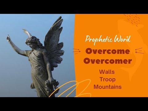 Prophetic Word - Overcome Overcomer