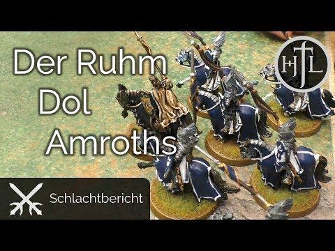 Battlereport - DRdK #8 - Der Ruhm Dol Amroths (Mittelerde / Hobbit / Herr der Ringe)