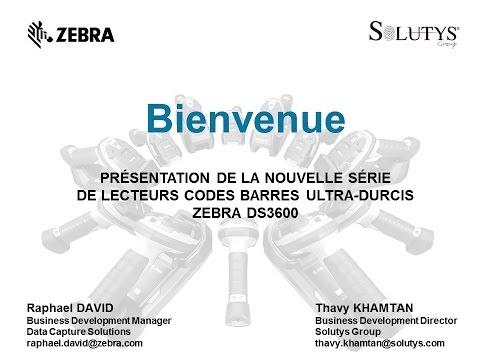 Webinaire : présentation de la nouvelle gamme de lecteurs ultra durcis Zebra DS3600