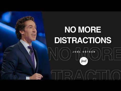 No More Distractions  Joel Osteen