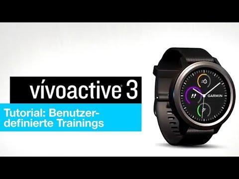 vívoactive® 3 Tutorial - Benutzerdefinierte Trainings