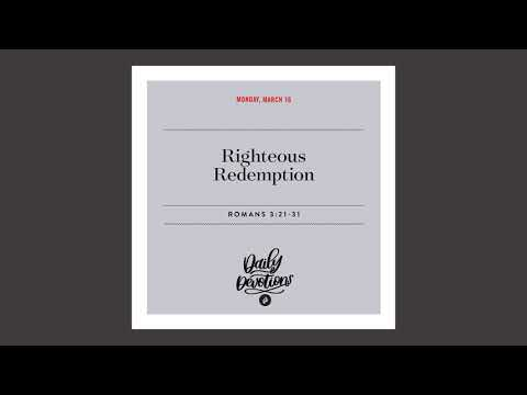 Righteous Redemption - Daily Devotional