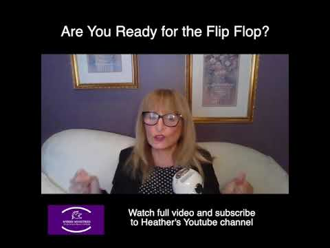 Flip Flop  Are you ready for the turn around?