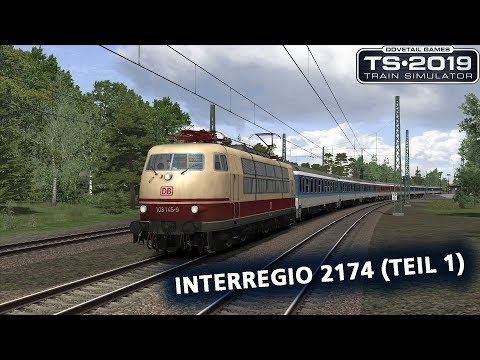 Train Simulator 2019: Interregio 2174 (Teil 1)