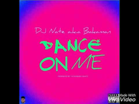 "Be Seen Be Heard!! New Dj Nate single ""Dance On Me!! WALACAMTV ITS ON!!"
