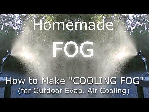 "DIY Evap. Air Cooling! How To Make ""FOG"" for Air Cooling! (30F drop!) - Easy DIY"