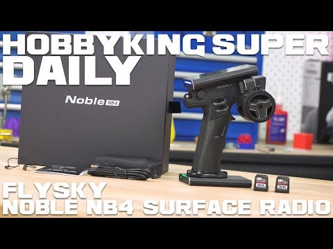 FlySky Noble NB4 AFHDS3 Surface Radio - HobbyKing Super Daily - UCkNMDHVq-_6aJEh2uRBbRmw