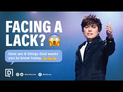 Facing A Lack? 6 Things God Wants You To Know Today  Joseph Prince
