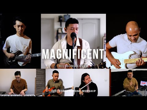 Magnificent (Hillsong)  Bob Nathaniel  Cornerstone Worship