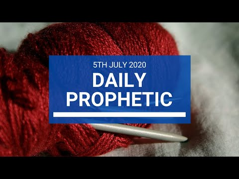 Daily Prophetic 5 July 2020 7 of 10