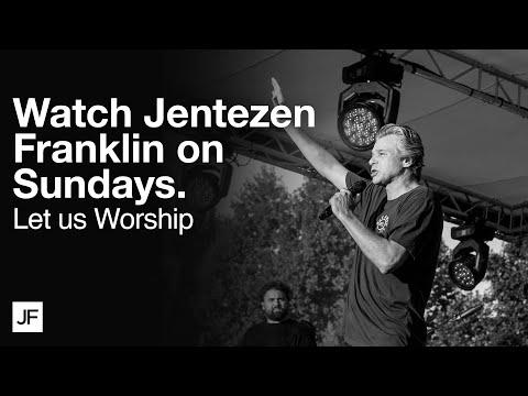 Let Us Worship  Jentezen Franklin