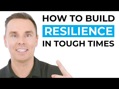 How to Build Resilience in Tough Times